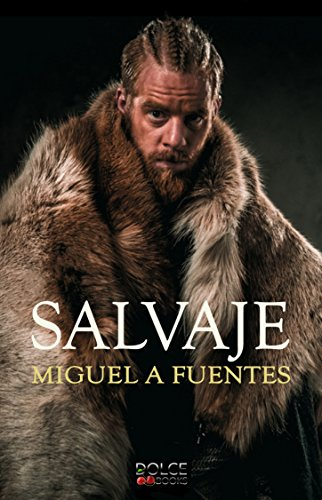 SALVAJE (Alastir nº 1) por Miguel A. Fuentes