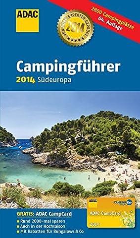 ADAC Campingführer 2014 Südeuropa