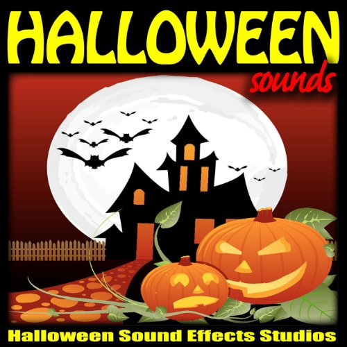 Hour Scary Sounds for Haunted House Sound Effects) (Scary Halloween Sounds Effects)