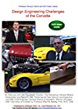 Design Engineering Challenges of the GM Corvette (PAL DVD Video)