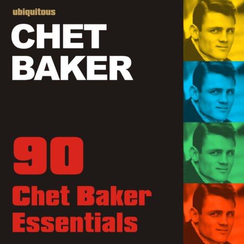 90 Chet Baker Essentials