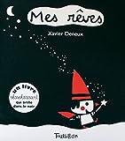 Mes rêves / Xavier Deneux | Deneux, Xavier. Auteur