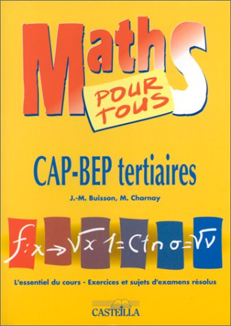 Maths pour tous : CAP-BEP tertiaires