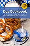 Das Cookbook: Authentic German Cooking (English Edition)