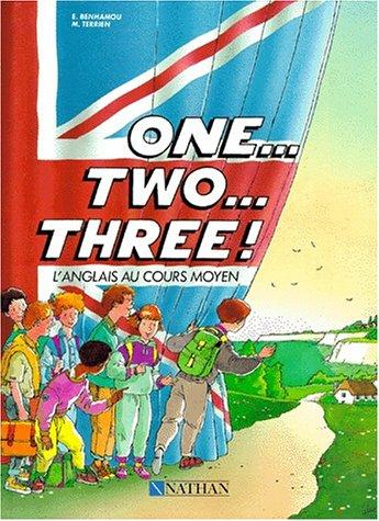 One, Two, Three ! CM. Livre de l'élève