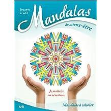 Mandalas puissance d'amour. Je m'aime pour répandre l'amour autour de moi - Suzanne Trudel