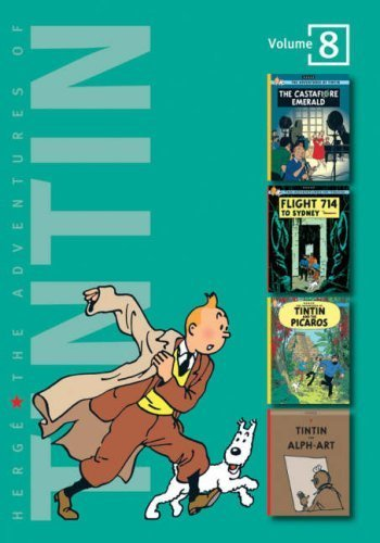 The Adventures of Tintin: Volume 8 (Compact Editions): The Casafiore Emerald / Flight 714 to Syndney / Tintin and the Picaros / Tintin and Alph Art: ... (The Adventures of Tintin - Compact Editions) by Herg?, Georges Remi (2007) Hardcover