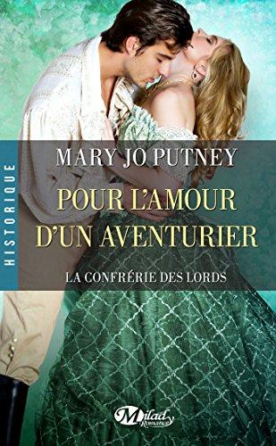 Pour l'amour d'un aventurier: La Confrérie des Lords, T5 par Mary Jo Putney