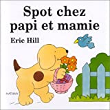 Spot chez Papi et Mamie