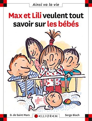 Max et Lili veulent tout savoir sur les bébés par Dominique de Saint Mars