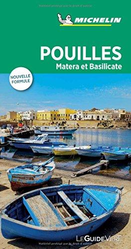 Guide Vert Pouilles, Matera et Basilicate Michelin par Michelin