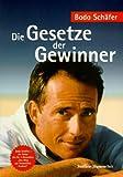 'Die Gesetze der Gewinner' von 'Bodo Schäfer'