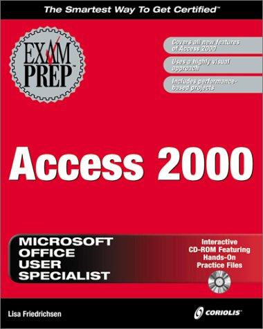 Access 2000 Exam Prep por Lisa Friedrichsen