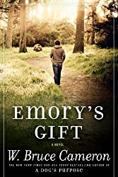 Emory's Gift: A Novel by W. Bruce Cameron (2014-04-08)
