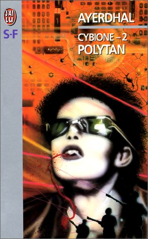 Cybione Tome 2 : Polytan