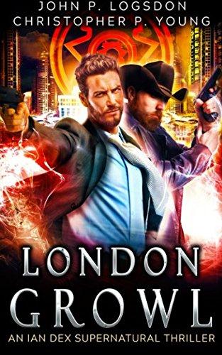 London Growl: Volume 4 (Las Vegas Paranormal Police Department)