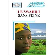 Le Swahili sans peine (1 livre + coffret de 4 cassettes)