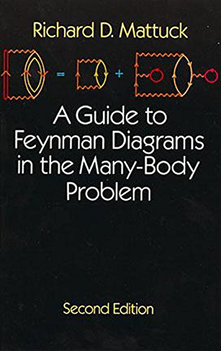 A Guide To Feynman Diagrams In The Many Body Problem Dover Books On