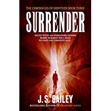 Surrender (The Chronicles of Servitude Book 3)