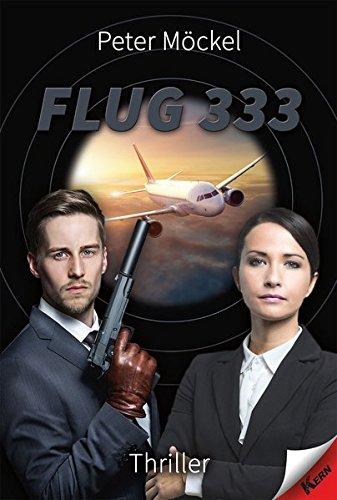 Preisvergleich Produktbild Flug 333 - Thriller