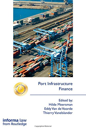 Port Infrastructure Finance (The Grammenos Library)