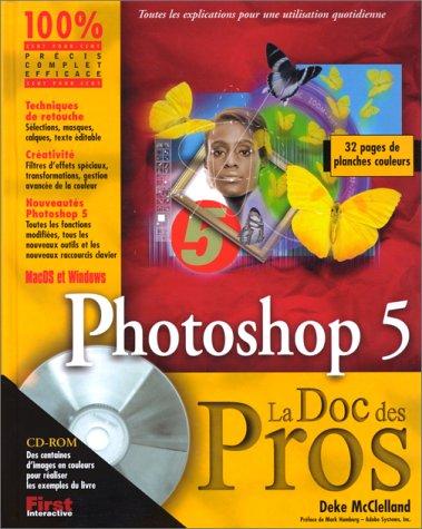 Photoshop 5 (avec CD-ROM). MacOs et Windows