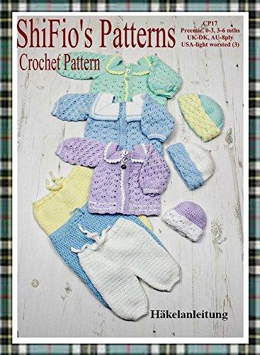 Häkelanleitung  -  CP17 - Set für Babys im Matrosendesign: Hose, Jäckchen, Mütze in 3 Größen (Häkelanleitungen Baby-hüte)