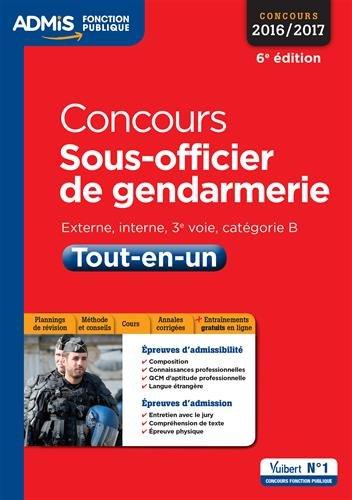 Concours Sous-officier de gendarmerie - Catégorie B - Tout-en-un - Concours 2016-2017