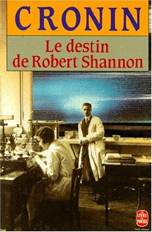 Le destin de Robert Shannon