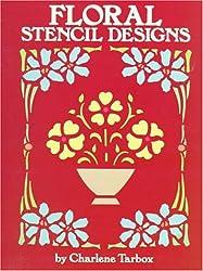 Floral Stencil Designs (Dover Pictorial Archives)