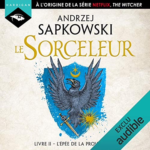 L'Épée de la providence: Le Sorceleur 2 par Andrzej Sapkowski