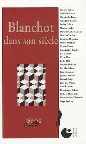 Blanchot dans son siècle : Colloque de Cerisy