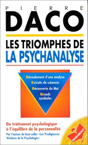 Les triomphes de la psychanalyse par Pierre Daco