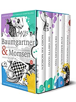 Learning German through Storytelling: Baumgartner & Momsen  Detective Stories for German Learners, Collector's Edition 1-5 (German Edition) di [Klein, André]