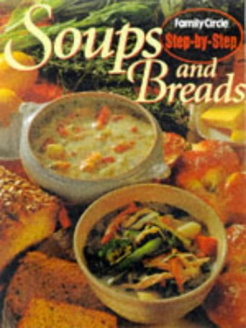 Step by Step - Soups and Breads (