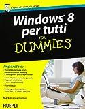 Scarica Libro Windows 8 per tutti For Dummies Informatica generale e sistemi operativi di Hinton Mark J 2013 Tapa blanda (PDF,EPUB,MOBI) Online Italiano Gratis