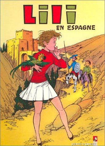 Lili En Espagne - Lili, tome 17 : Lili en