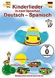 Kinderlieder in zwei Sprachen Deutsch - Spanisch
