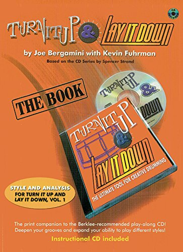 Turn It Up & Lay It Down: The Ultimate Tool for Creative Drumming (Megapak), Book, CD & Video
