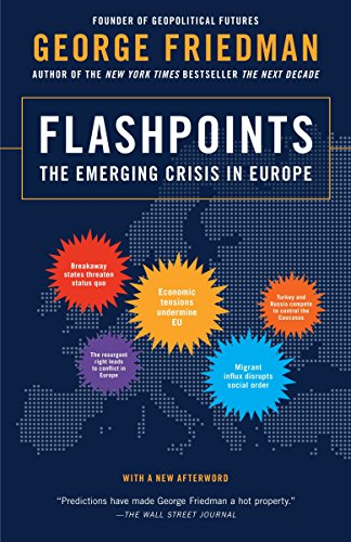 Flashpoints por George Friedman