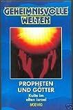Propheten und Götter - Kulte in Israel - Ein Buch aus der Reihe Geheimnisvolle Welten [Gebundene Ausgabe] - Walter Jörg Langbein
