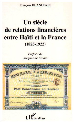 un-siecle-de-relations-financieres-entre-haiti-et-la-france-1825-1922