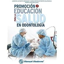 Promoción y educación para la salud en odontología