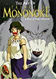 Art of Princess Mononoke (The Art of Princess Mononoke)