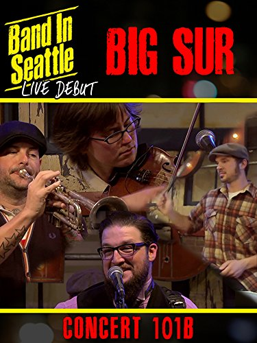 Image of Big Sur - Band in Seattle: Live debut - Concert 101 B