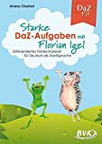 Starke DaZ-Aufgaben mit Florian Igel: Differenziertes Fördermaterial für Deutsch als Zweitsprache bei Amazon kaufen