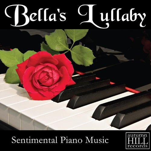 Bella's Lullaby: Sentimental P...