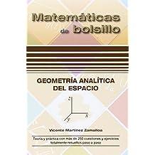 Geometría Analítica del Espacio (Matemáticas de bolsillo)