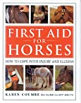 First Aid for Horses: How to Cope wit...
