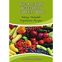 The Allinson Vegetarian Cookery Book (English Edition)